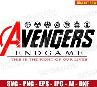 Avengers Endgame This is the Fight of our Lives (SVG dxf png) SVG cut files PNG image vector clipart - DonVitoDesign Store