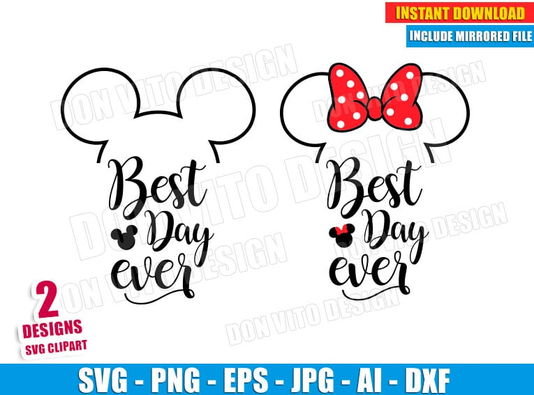 Best Day Ever Disney SVG dxf png cut files image vector clipart - DonVitoDesign Store -