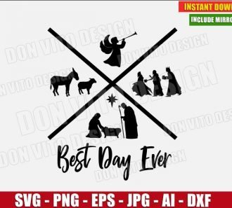 Best Day Ever Nativity Scene (SVG dxf png) cut files PNG image vector clipart - DonVitoDesign Store