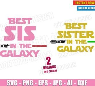 Best Sister in the Galaxy (SVG dxf png) cut files PNG image vector clipart - DonVitoDesign Store