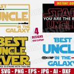 Best UNCLE in the Galaxy Star Wars Bundle (SVG dxf png) Disney Movie StarWars Logo Cut Files Silhouette Cricut Vector Clipart T-Shirt Design