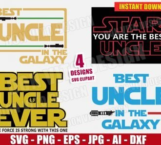 Best UNCLE in the Galaxy Star Wars Bundle (SVG dxf png) cut files PNG image vector clipart - DonVitoDesign Store