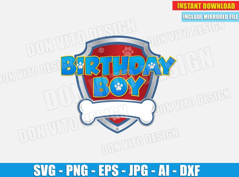 Birthday Boy Paw Patrol Logo Svg Dxf Png Chase Emblem Cut Files