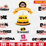 Bundle The Incredibles Birthday Boy (SVG dxf png) Disney Movie Logo Cut Files Vector Clipart T-Shirt Design Baby Party Mom Dad One Cake DIY