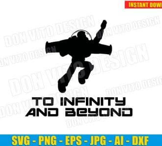 Buzz Lightyear To Infinity and Beyond SVG dxf png cut files image vector clipart - DonVitoDesign Store -