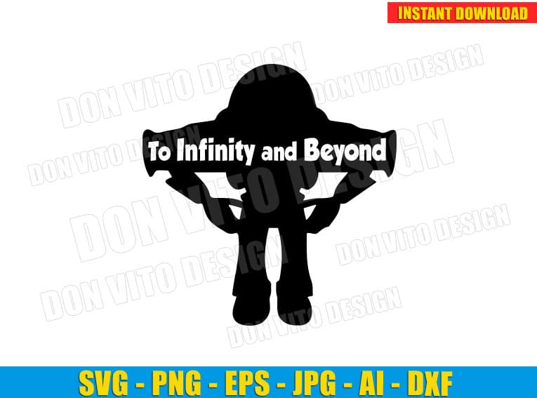 Buzz Lightyear Toy Story Quote SVG dxf png cut files image vector clipart - DonVitoDesign Store -