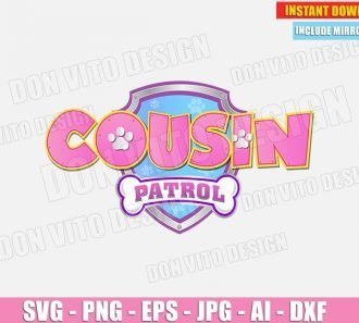 Cousin Paw Patrol Birthday Party Pink (SVG dxf png) cut files PNG image vector clipart - DonVitoDesign Store
