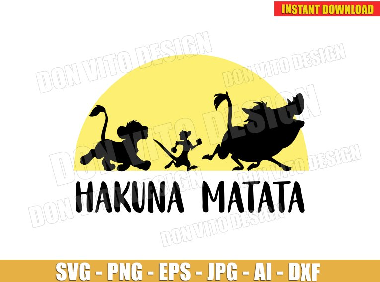 Hakuna Matata The Lion King (SVG dxf png) SVG cut files PNG image vector clipart - DonVitoDesign Store