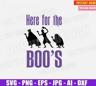 Here for the Boo's - Haunted Mansion (SVG dxf png) cut files image vector clipart - DonVitoDesign Store