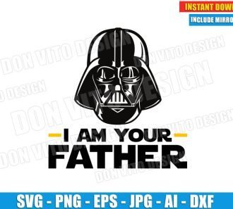 I am your Father (SVG dxf png) Star Wars Darth Vader Helmet Cut Files Silhouette Cricut Vector Clipart
