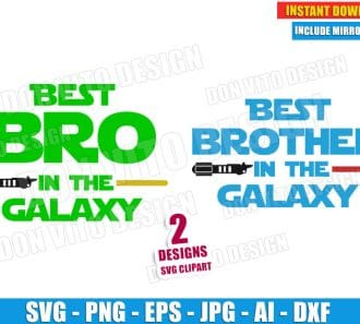 Best Brother in the Galaxy (SVG dxf png) cut files png image vector clipart - DonVitoDesign Store