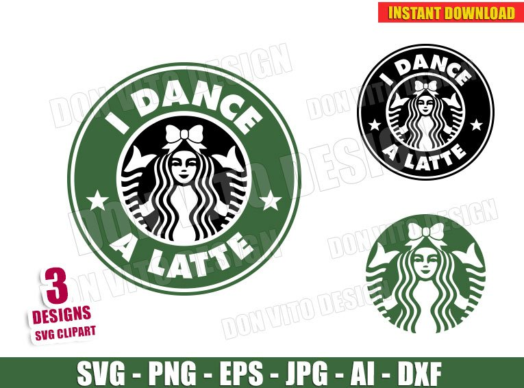 Starbucks I Dance A Latte Logo Svg Dxf Png Cheerleader Cut Files