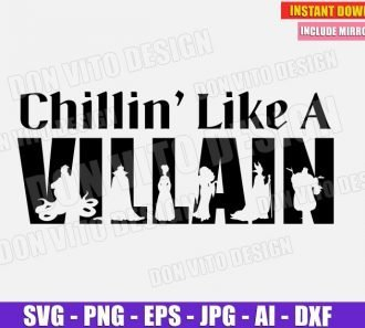 Chillin Like a Villain (SVG dxf png) cut files png image vector clipart - DonVitoDesign Store