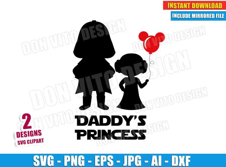 Daddy S Princess Star Wars Svg Dxf Png Darth Vader Leia Mickey Cut