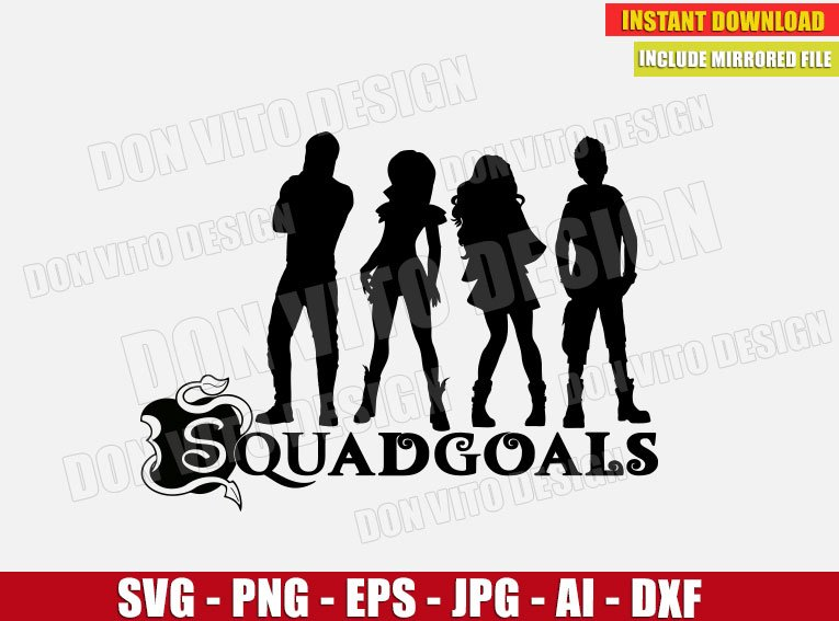 Descendants Squadgoals (SVG dxf png) cut files PNG image vector clipart - DonVitoDesign Store
