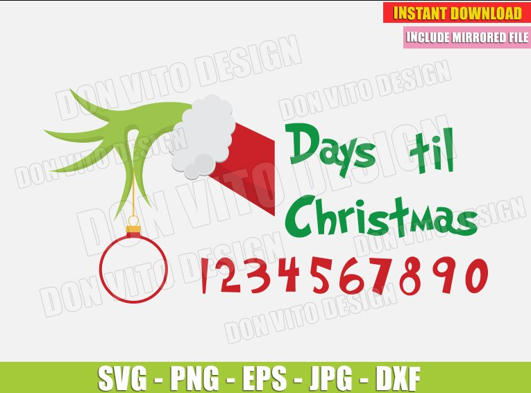 Days Till Christmas Svg Dxf Png Grinch Cut Hand Tree Ball Countdown