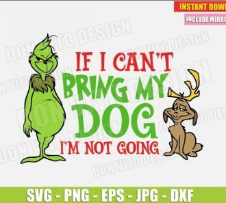 If I Can't Bring My Dog I'm not Going (SVG dxf png) cut files PNG image vector clipart - DonVitoDesign Store