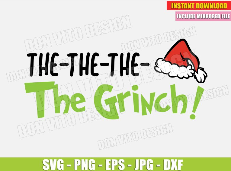 The The The Grinch Svg Dxf Png Grinches Movie Cut File Santa Hat