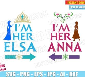 Frozen I'm her Elsa & I'm her Anna (SVG dxf png) cut files png image vector clipart - DonVitoDesign Store