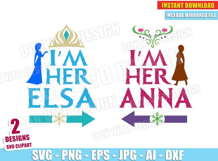 Frozen I'm her Elsa & I'm her Anna (SVG dxf png) Disney Princess Crown Logo Vector Clipart Cut File T-Shirt Design Girl Sisters Best Friends