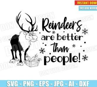 Reindeers are Better than People (SVG dxf png) cut files png image vector clipart - DonVitoDesign Store