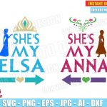 Frozen - She's my Elsa & She is my Anna (SVG dxf png) Disney Princess Logo Vector Clipart Cut Files T-Shirt Design Girl Sisters Best Friends