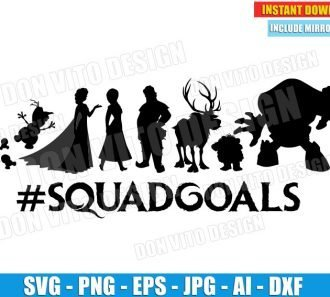 Frozen #Squadgoals (SVG dxf png) cut files png image vector clipart - DonVitoDesign Store