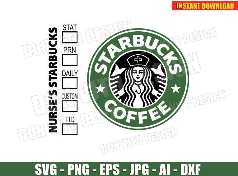 Nurse S Starbucks Logo Svg Dxf Png Cup Coffee Nurse Cap Cut Files