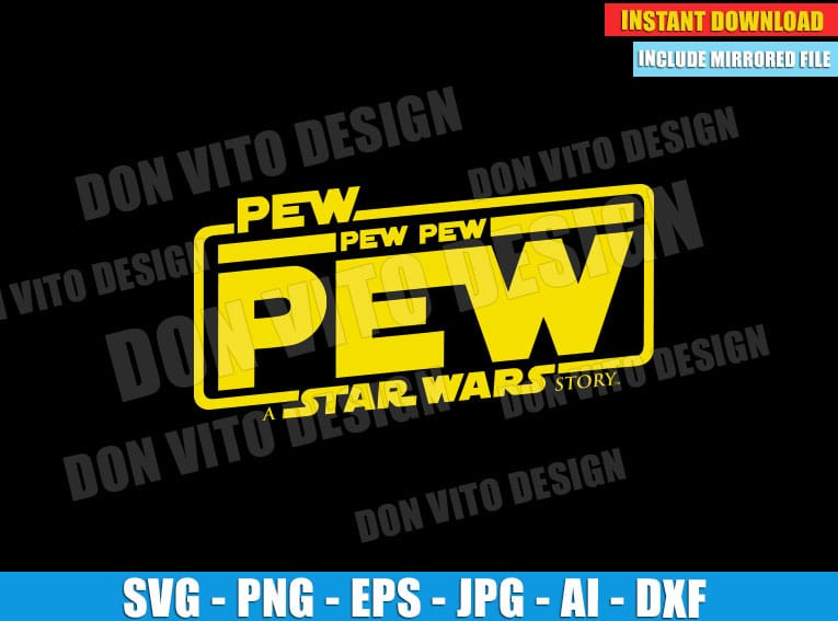 Pew Pew Star Wars Logo (SVG dxf png) cut files PNG image vector clipart - DonVitoDesign Store