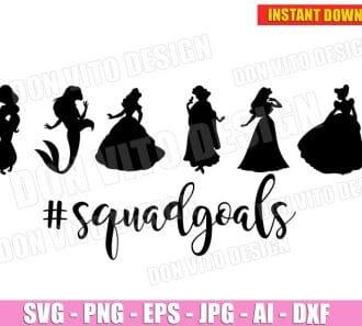 Princess Squad Goals (SVG dxf png)