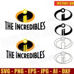 The Incredibles Logo One & Two (SVG dxf png) Disney Movie 1 2 Cut Files Silhouette Cricut Vector Clipart T-Shirt Design Birthday Party DIY