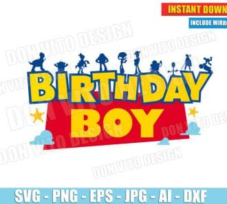 Toy Story Birthday Boy (SVG dxf png) cut files PNG image vector clipart - DonVitoDesign Store