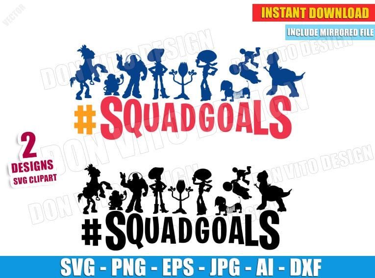 Toy Story SquadGoals Disney (SVG dxf png) cut files PNG image vector clipart - DonVitoDesign Store