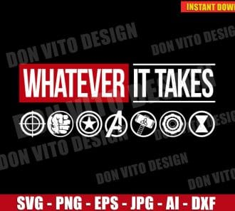 Whatever It Takes Marvel Avengers (SVG dxf png) cut files png image vector clipart - DonVitoDesign Store