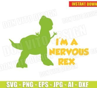 I'm a Nervous Rex (SVG dxf png) SVG cut files PNG image vector clipart - DonVitoDesign Store