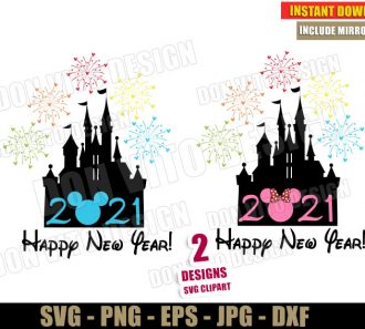 Disney Happy New Year 2021 (SVG dxf png) Castle with Fireworks Mickey Minnie Mouse Head Ears Cut Files Cricut Silhouette - Don Vito Design Store
