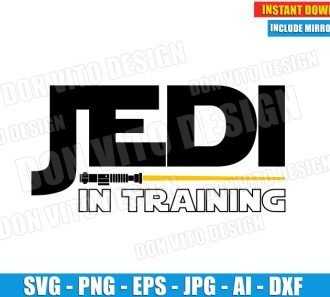 Jedi In Training - Lightsaber (SVG dxf png) cut files PNG image vector clipart - DonVitoDesign Store