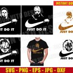 Just Do It Bundle (SVG dxf png) Halloween Cut File Silhouette Cricut Vector Clipart T-Shirt Design Jason Chucky Friday the 13th Horror Movie