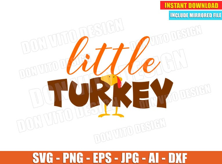 Little Turkey Svg Dxf Png Thanksgiving Holiday Fall Cut Files Silhouette