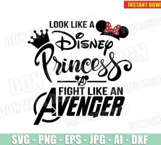 Look Like a Disney Princess Fight Like an Avenger (SVG dxf png) SVG cut files PNG image vector clipart - DonVitoDesign Store
