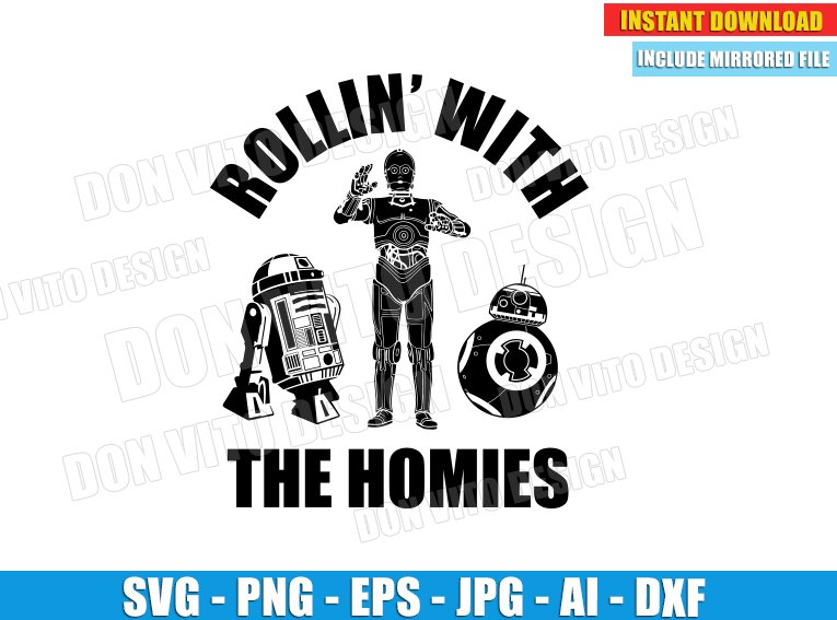 Rollin' With The Homies (SVG dxf png) cut files PNG image vector clipart - DonVitoDesign Store
