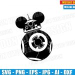 Star Wars BB8 with Mickey Mouse Ears (SVG dxf png) Disney Movie Cut Files Silhouette Cricut Vector Clipart T-Shirt Design Baby Boy Girl DIY
