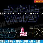 Star Wars Episodio IX - The rise of Skywalker (SVG dxf png) Disney Movie Logo Cut File Vector Clipart T-Shirt Design Jedi vinyl decal stencil