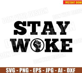 Stay Woke Hand SVG dxf png cut files PNG image vector clipart - DonVitoDesign Store
