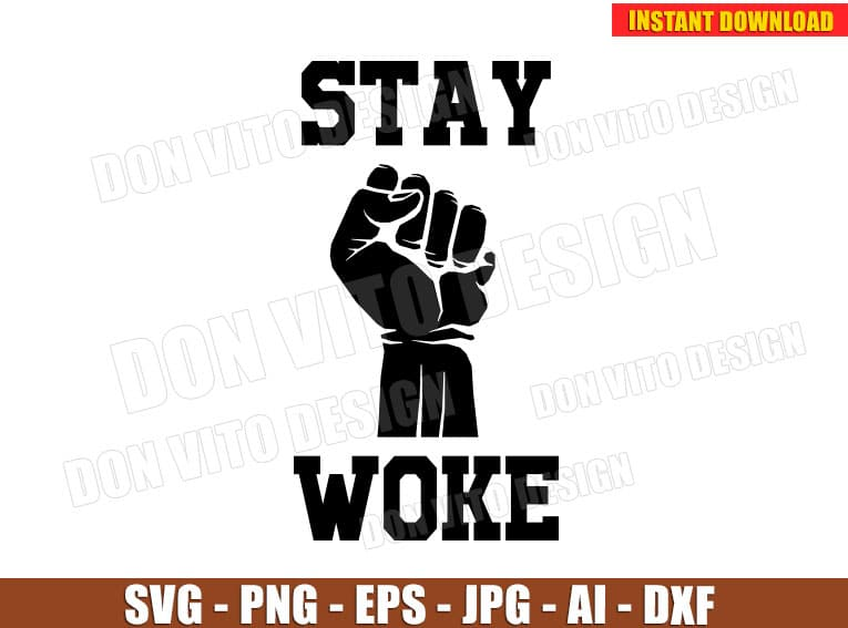 Stay Woke Hand SVG dxf png cut files PNG image vector clipart - DonVitoDesign Store -