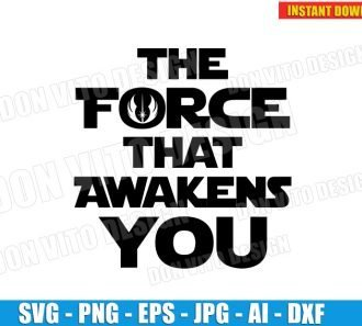 The Force That Awakens You (SVG dxf png) cut files PNG image vector clipart - DonVitoDesign Store