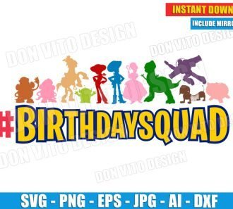 Toy Story BirthdaySquad (SVG dxf png) SVG cut files PNG image vector clipart - DonVitoDesign Store