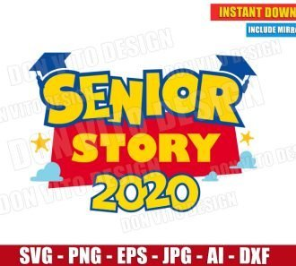 Toy Story - Senior Class of 2020 (SVG dxf png) SVG cut files PNG image vector clipart - DonVitoDesign Store