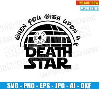 When You Wish Upon a Death Star (SVG dxf png) cut files PNG image vector clipart - DonVitoDesign Store