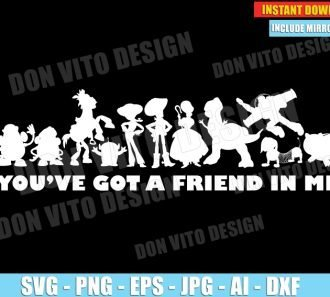 You've Got A Friend In Me Toy Story (SVG dxf png) SVG cut files PNG image vector clipart - DonVitoDesign Store
